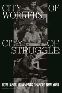 city of workers, city of struggle book